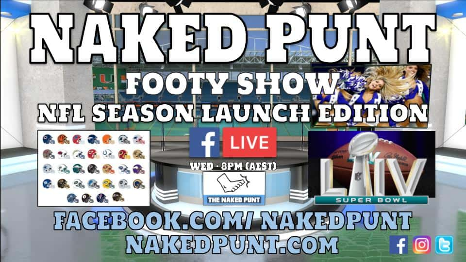 The Naked Punt – NFL Season Launch Edition